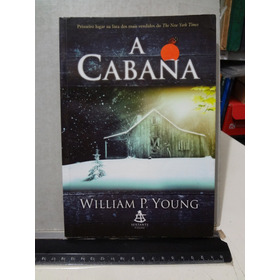 Livro A Cabana William P. Young