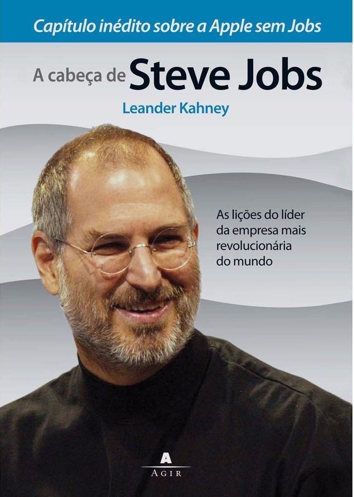 9a8504954a9 Livro: A Cabeça De Steve Jobs Com Capítulo Inédito Da Apple - R$ 19 ...