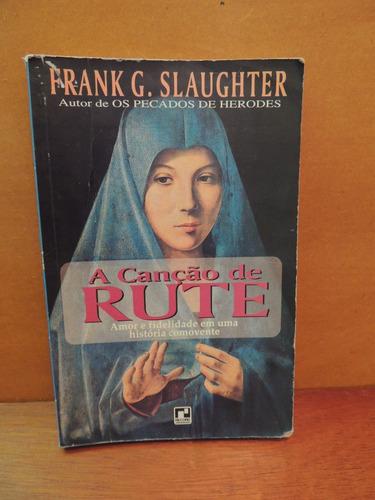 livro a canção de rute frank g. slaughter