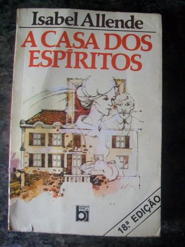 livro a casa dos espíritos - isabel allende