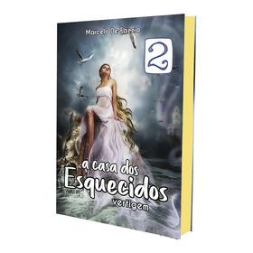 Livro: A Casa Dos Esquecidos 2 - Vertigem