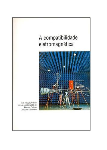 livro: a compatibilidade eletromagnética