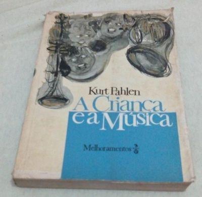 livro a criança e a música kurt pahlen