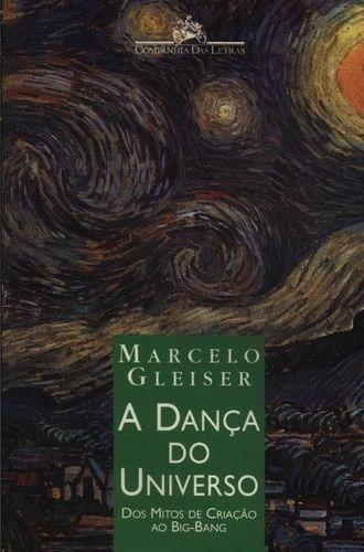 e31e410723 Livro A Dança Do Universo Marcelo Gleiser - R  14