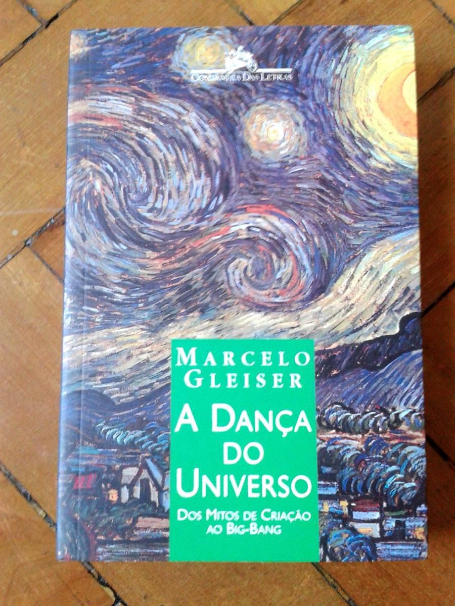 a9bba54ed5 livro a dança do universo - marcelo gleiser - como novo! Carregando zoom.