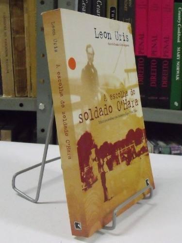 livro - a escolha do soldado ohara - leon uris