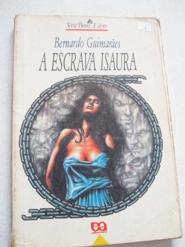 livro: a escrava isaura de bernardo guimarães