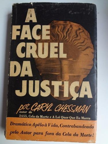 livro a face cruel da justiça por caryl chessman