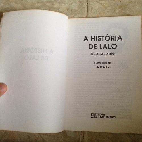 livro a história de lalo julio emílio braz infantil-juvenil