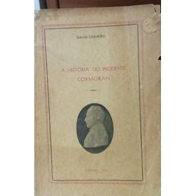 Livro A História Do Incidente Cormoran David Carneiro