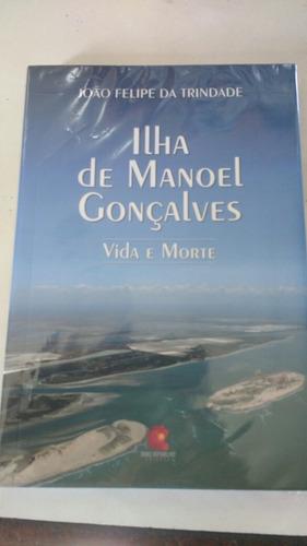 livro a ilha de manoel gonçalves, origem da cidade de macau.