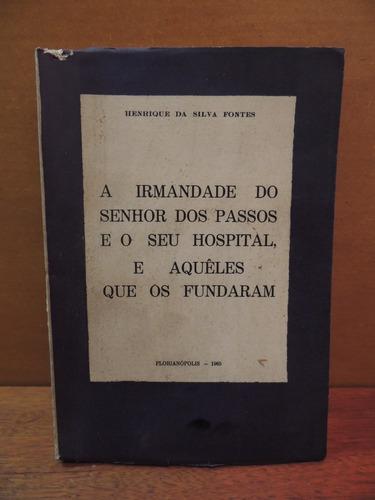 livro a irmandade do senhor dos passos e o seu hospital