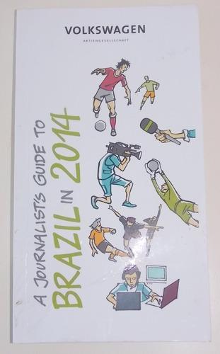 livro a journalist's guide to brazil in 2014