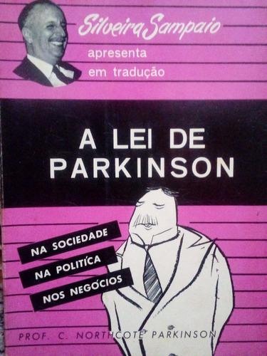 livro - a lei de parkison - silveira sampaio m