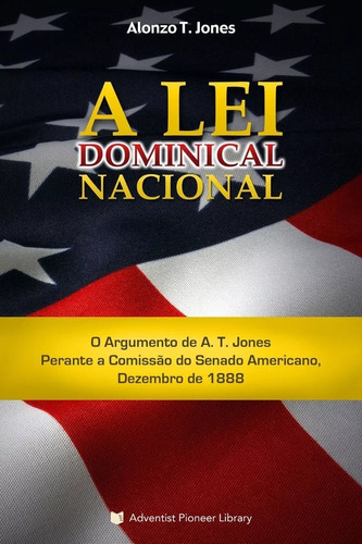 livro: a lei dominical nacional - centro white