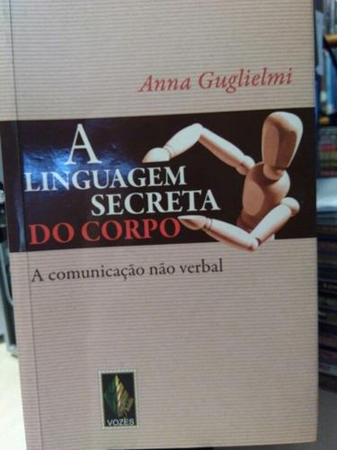 livro a linguagem secreta do corpo - anna guglielmi