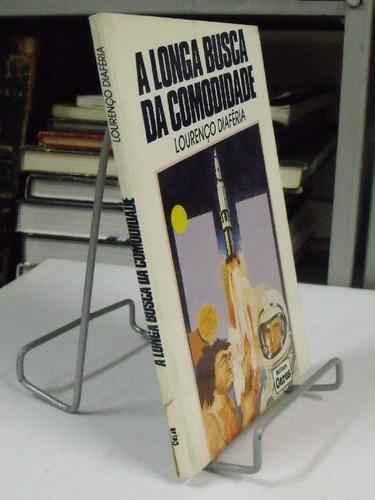livro - a longa busca da comodidade - lourenço diaféria