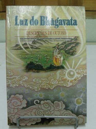 livro - a luz do bhãgavata: descrições de outono