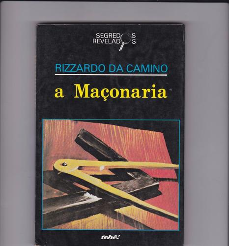 livro:  a maçonaria - rizzardo da camino