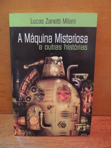 livro a máquina misteriosa e outras histórias lucas milani