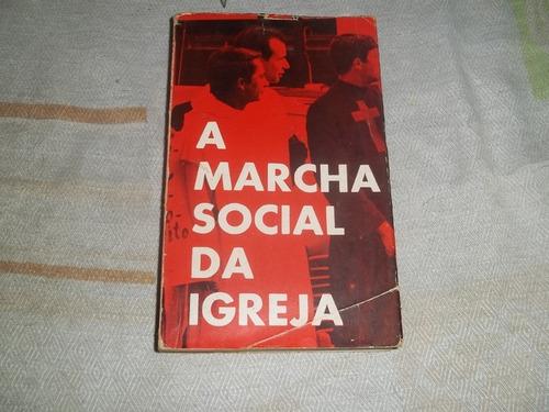 livro a marcha social da igreja  editora encontro