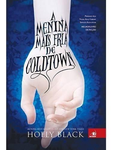 livro - a menina mais fria de coldtown - novo conceito