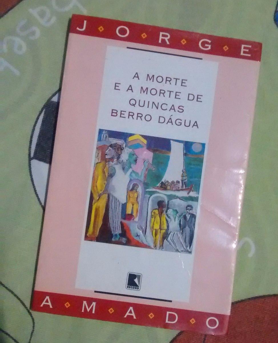 Livro A Morte E A Morte De Quincas Berro Dágua - Jorge