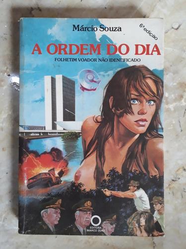 livro: a ordem do dia - márcio souza