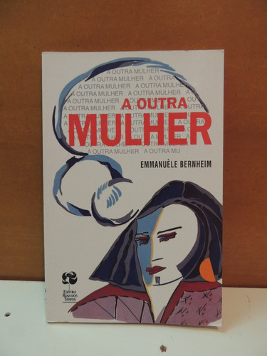 livro a outra mulher emmanuèle bernheim