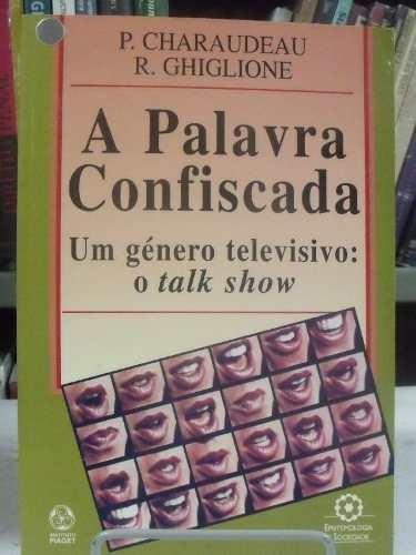 livro - a palavra confiscada - p. charaudeau