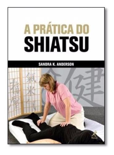 livro a pratica do shiatsu