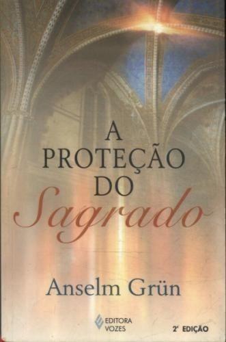 livro a proteção do sagrado anselm grün