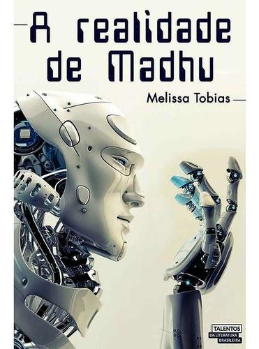 livro a realidade de madhu - melissa tobias