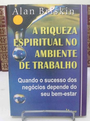livro - a riqueza espiritual no ambiente de trabalho