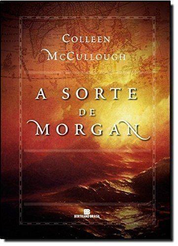 livro a sorte de morgan colleen mccullough