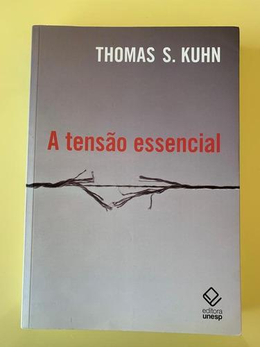 livro a tensão essencial thomas s. kuhn