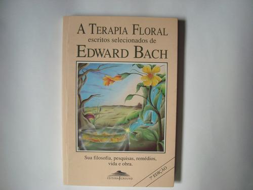 livro a terapia floral - edward bach