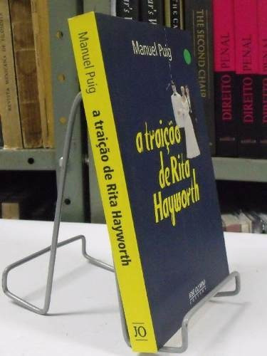 livro - a traição de rita hayworth - manuel puig