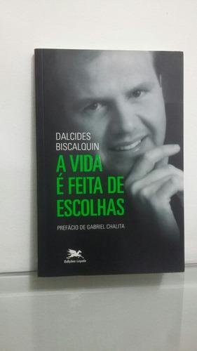 livro  a vida   é  feita de escolhas