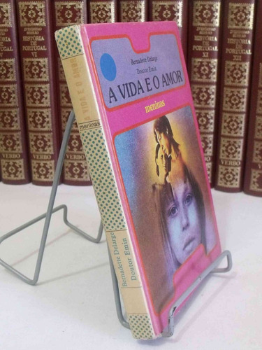 livro - a vida e o amor - meninas - bernadette delarge