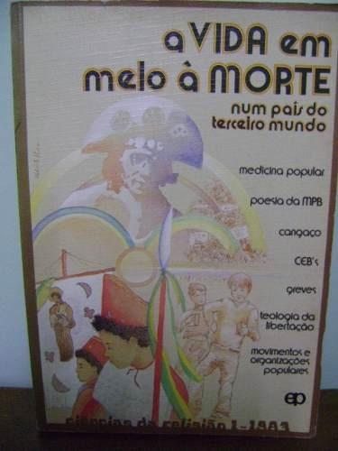 livro a vida em meio à morte num país do terceiro mundo 1983