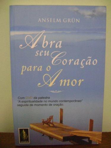 livro abra seu coração para o amor - anselm grun