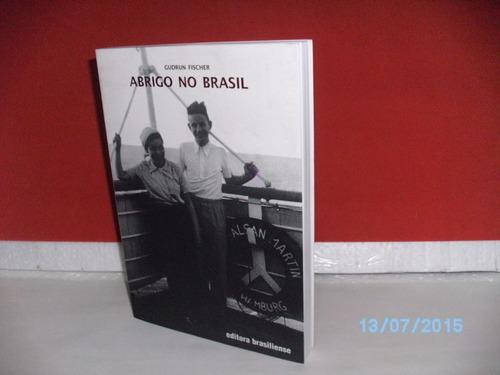 livro abrigo no brasil de gudrun fischer ed. brasiliense2005