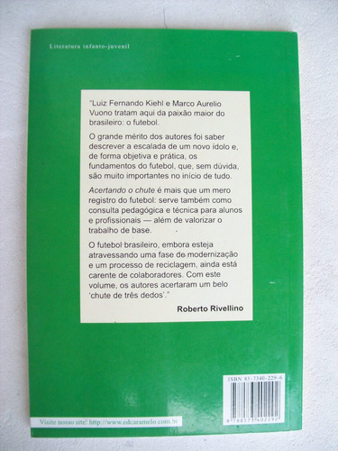 livro: acertando o chute - para futuros craques - 2ª edição