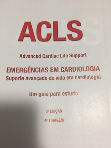livro acls (advanced cardiac life support - cardiologia