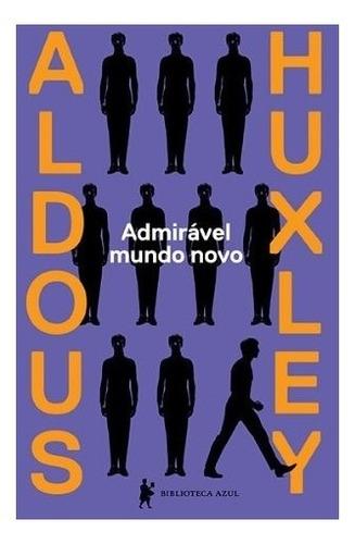 livro admirável mundo novo aldous huxley literatura  romance