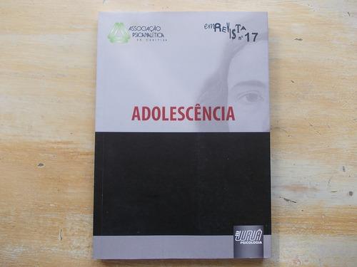 livro - adolescência - associação psicanalítica - nº 17