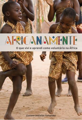 livro  africanamente  | trip voluntária na áfrica