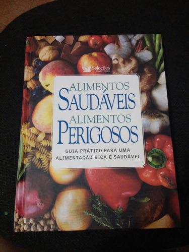 livro alimentos saudaveis e alimentos perigosos