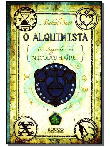 Livro - Alquimista, O - Os Segredos De Nicolau Flamel - R